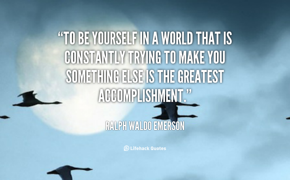 quote-Ralph-Waldo-Emerson-to-be-yourself-in-a-world-that-89837